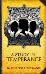 A Study in Temperance300