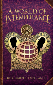 A World of InTemperance-300